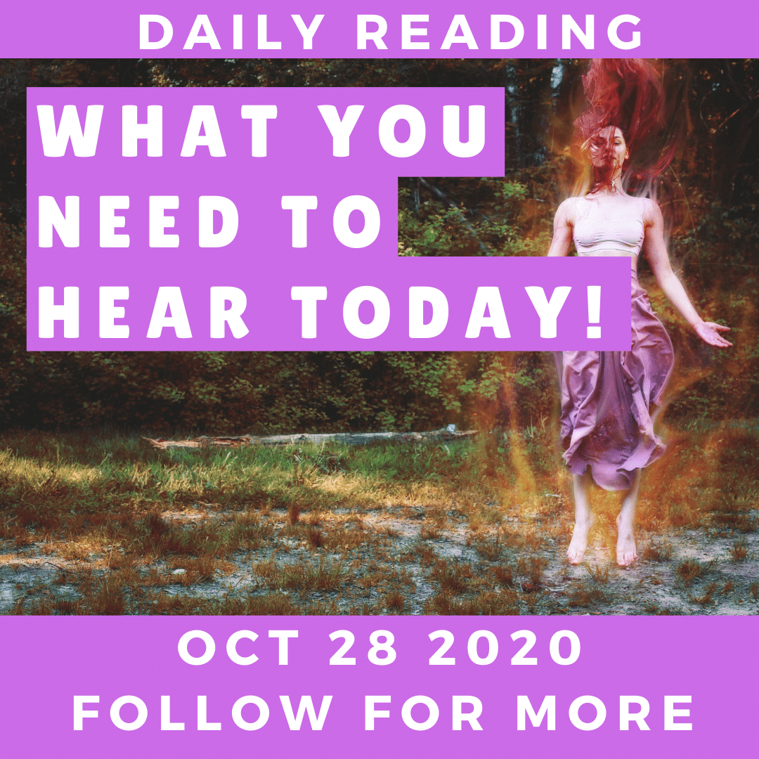 Daily Reading October 28 2020 ? All Signs ✨